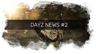 DayZ НовостиNews #2 (Отчёт о разработке за Февраль)(Кошелёк для поддержки канала :^) QIWI: +79532911732. Заказать рекламу: https://vk.com/topic-4339..., 2017-03-14T14:21:38.000Z)