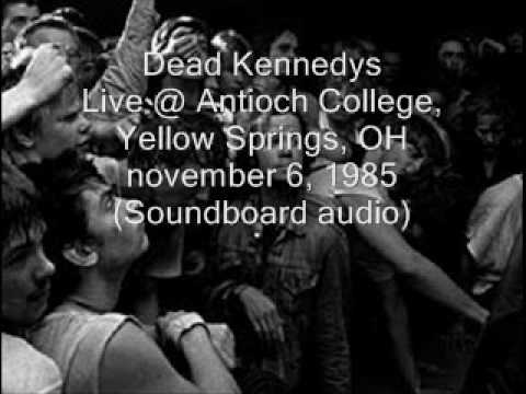 "Dead Kennedys ""When Ya Get Drafted"" Live@Antioch College, Yellow Springs, OH 11/06/85 (SBD-audio)"
