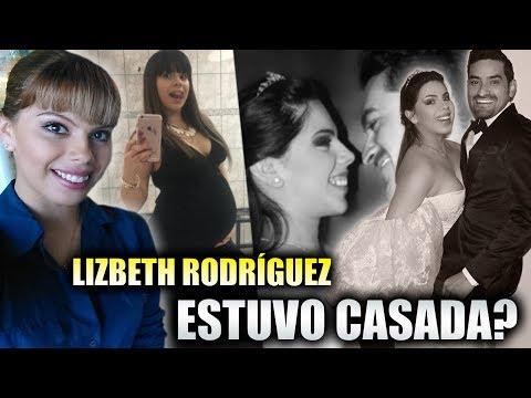 Lizbeth Rodr�guez Estuvo CASADA | Esta Es La Vida Que NO Conocias De La CHICA BADABUN