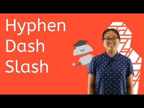 Hyphens, Dashes, And Slashes