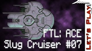 Slug Cruiser #07 - FTL Advanced Captain