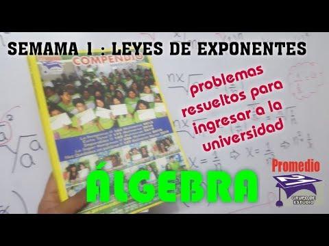 LEYES DE EXPONENTES - SEMANA 1 DE ÁLGEBRA - COMPENDIO PROMEDIO 21
