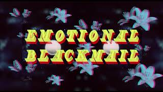 Yukon Blonde - Emotional Blackmail (Lyric Video)