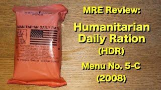 MRE Review: Humanitarian Daily Ration (HDR) Menu No 5-C (2008)