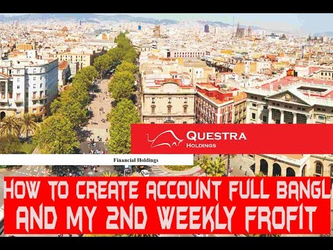 Questra - Create Account and  My 2nd Weekly Profit