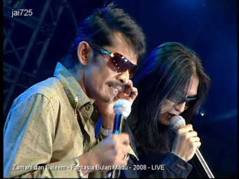 Zamani dan Saleem - Fantasia Bulan Madu - 2008 - LIVE