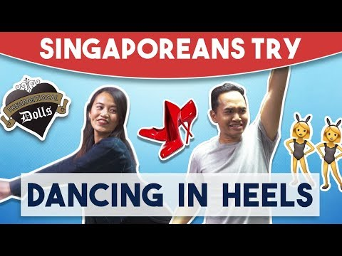 Singaporeans Try: Dancing in Heels