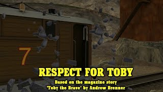 NWR Tales S6 Ep.5: Respect For Toby (REUPLOADED)