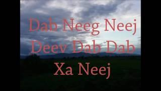 Dab Neeg Hmoob 2016 - Neej Deev Dab Dab Deev Neej !! นิทานม้งใหม่ 2016 !!