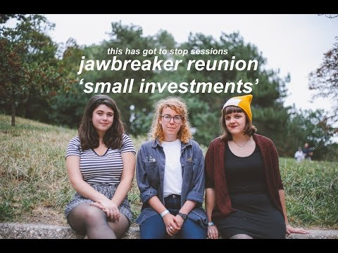 "Jawbreaker Reunion - ""Small Investments"" // This Has Got To Stop Sessions"