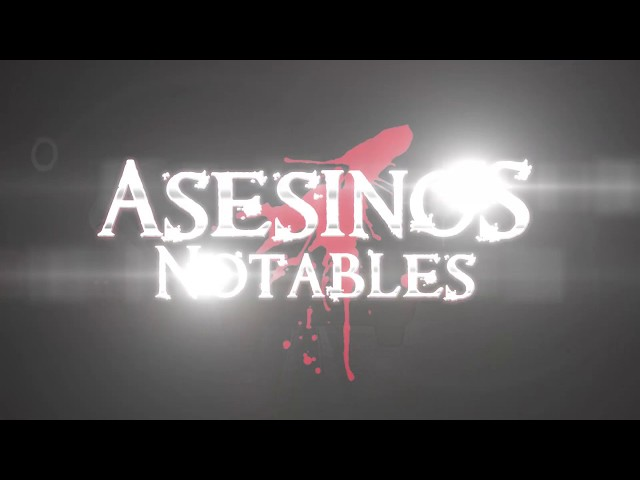 INTRO ASESINOS NOTABLES