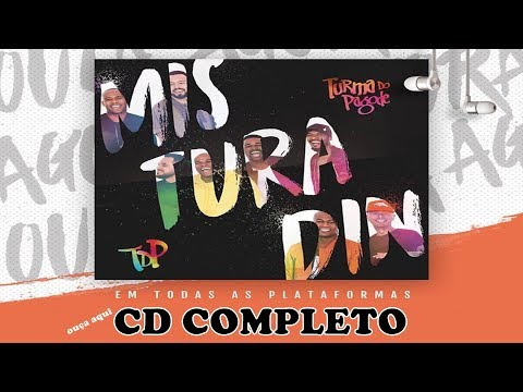 Turma do Pagode - CD Misturadin (Completo) 2017