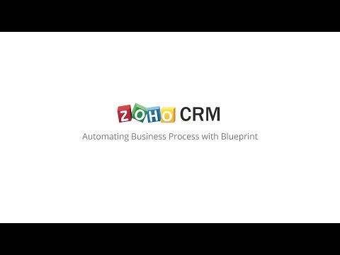Zoho CRM - Automating Business Processes with Blueprint