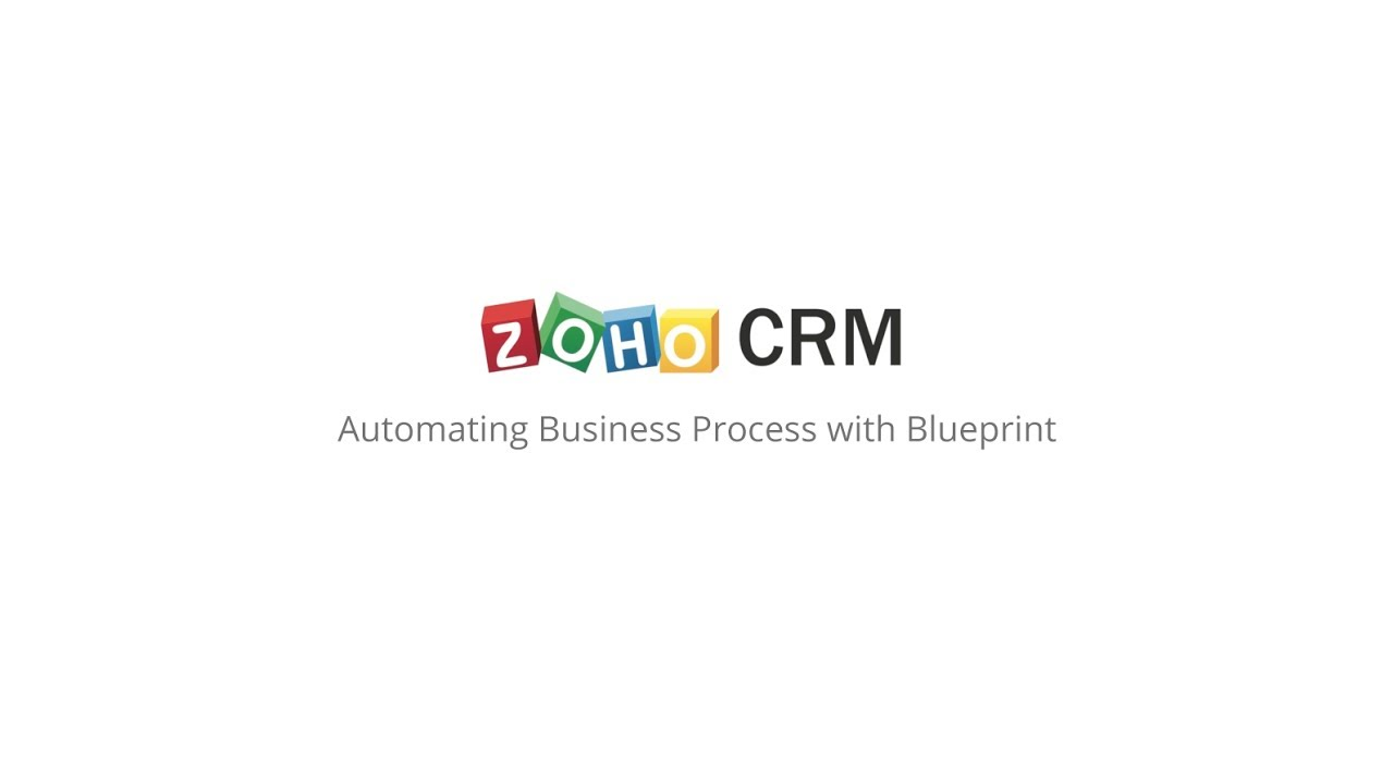 Zoho crm automating business processes with blueprint youtube zoho crm automating business processes with blueprint malvernweather Image collections