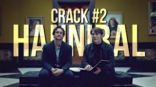 Hannibal Crack #2 [All seasons]