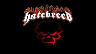 Hatebreed - You