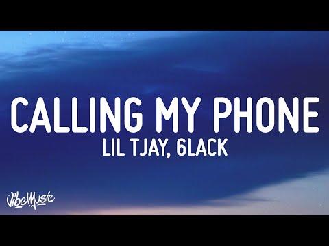 Lil Tjay – Calling My Phone (Lyrics) (feat. 6LACK)