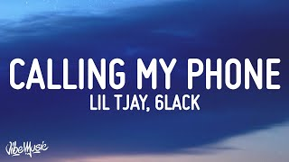 Lil Tjay - Calling My Phone (Lyrics) (feat. 6LACK)
