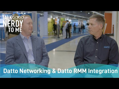 Talk Nerdy to Me - Datto RMM & Datto Networking Integration