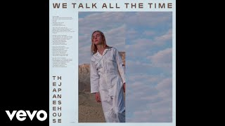 The Japanese House - We Talk All the Time