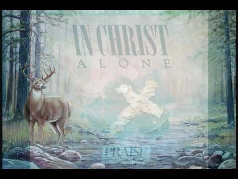 Times Of Refreshing, Marty Nystrom, In Christ Alone, Hosanna! Music