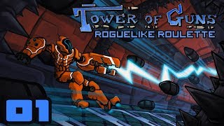 Let's Play Tower of Guns [Roguelike Roulette] - PC Gameplay Part 1 - The Tower Shall Not Conquer Me
