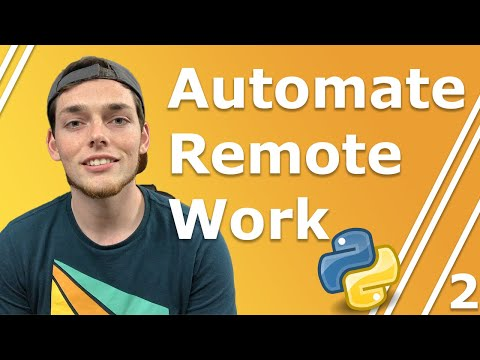 Python Automation for Remote Worker Series | Automate Website Interactions