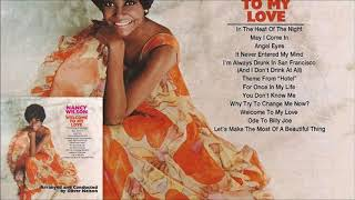 Why Try To Change Me Now? ♫ Nancy Wilson