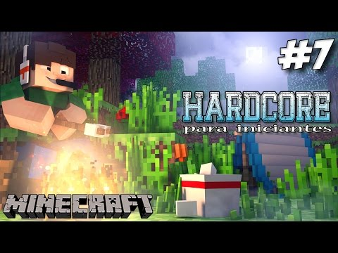 Minecraft HARDCORE para Iniciantes #7 - Começando as obras, Nether e Retornando ao remetente  :P