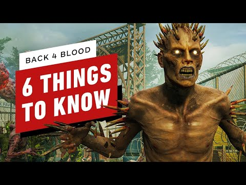 Back 4 Blood: 6 Things to Know
