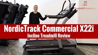 NordicTrack Commercial X22i Incline Treadmill Review (2019 Model)