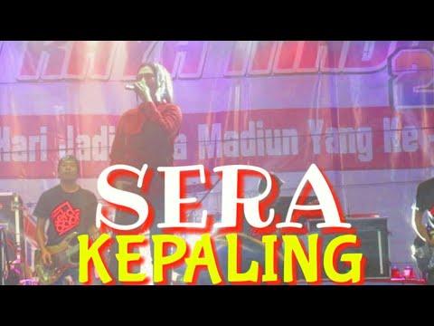 SERA - KEPALING || LIVE ALUN ALUN MADIUN