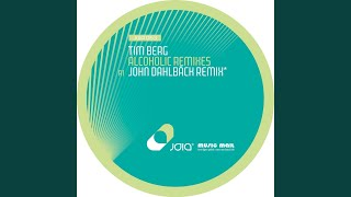 Alcoholic (John Dahlbäck Remix)