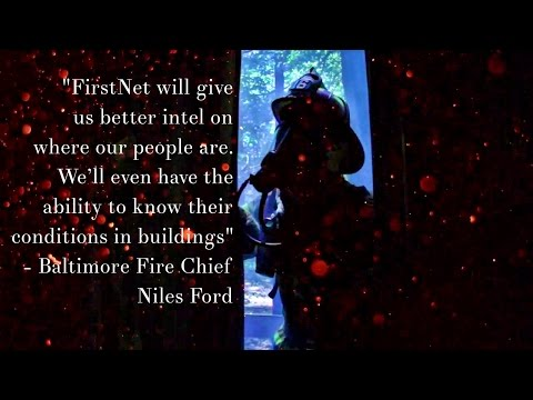 'Count Us In,' Baltimore Fire Chief Says of FirstNet