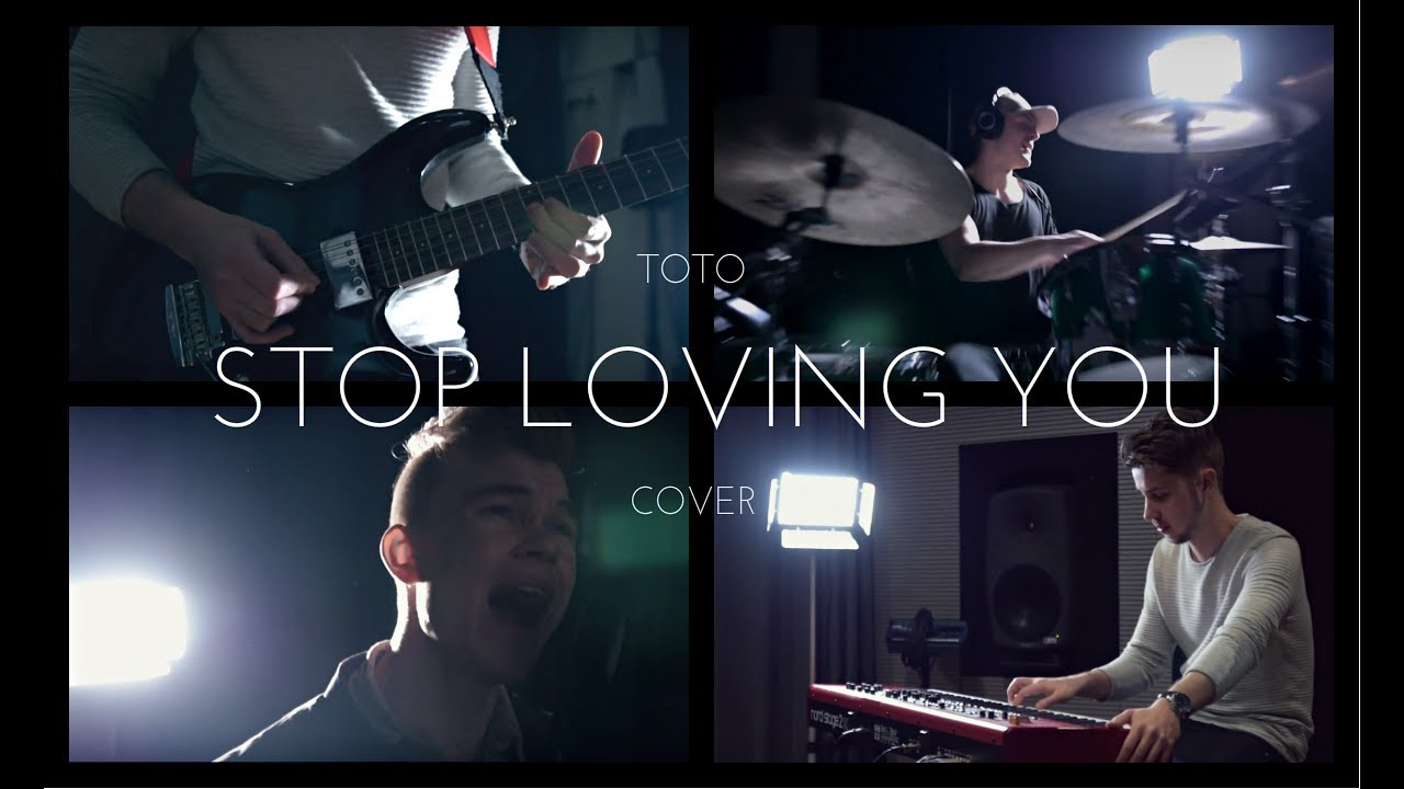 Toto - Stop Loving You (full band cover) - YouTube