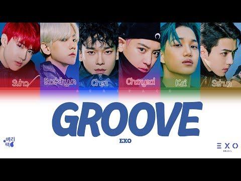 EXO- GROOVE (Tradução Da Letra Codificada Em Cores, Legendado HAN/ROM/PT-BR)