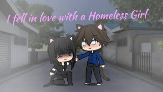 I Fell in Love With a Homeless Girl//Gacha Life Mini Movie