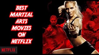 Best Martial Arts Movie On Netflix - Top 10 Tuesday