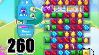 Candy Crush Soda Saga Level 260 | Fail! :p