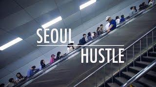 SEOUL HUSTLE - Korea