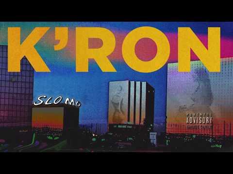 K'ron – Slo Mo [Official Audio]