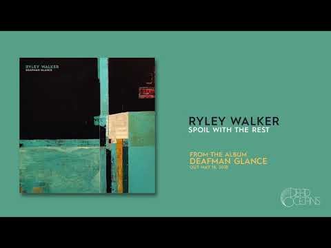 Ryley Walker - Spoil With The Rest (Official Audio)