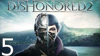 Dishonored 2 — Corvo Powraca - Na żywo