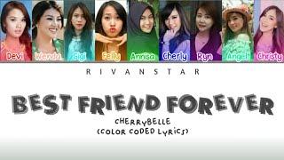 Cherrybelle - Best friend forever (Color Coded Lyrics)