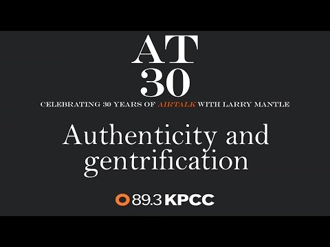 Authenticity and gentrification: The future of identity in Santa Ana and beyond (#AT30)