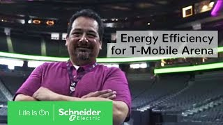 IoT EcoStruxure™: Energy Efficiency for T-Mobile Arena | Schneider Electric