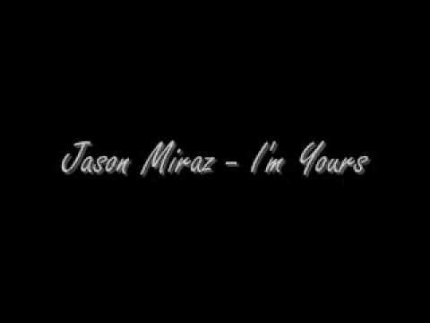 Jason Miraz - I'm Yours