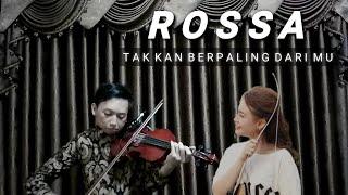 Rossa - Tak Kan Berpaling Dari Mu (Violin Cover) | Nopta prahasta