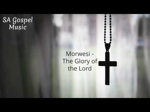 Morwesi   The Glory of the Lord
