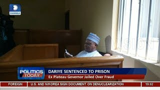 Former Plateau Gov. Joshua Dariye Sentenced To 14 Years In Prison |Politics Today|